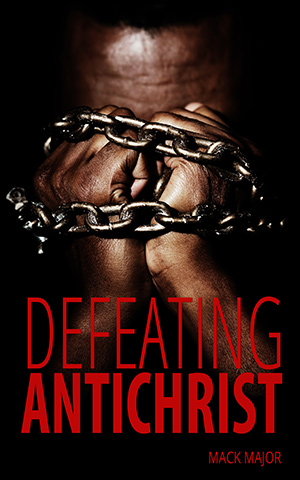 Defeating Antichrist